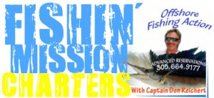 Fishin' Mission Charters With Captain Don Reichert - Offshore Fishing Action In The Fabulous Florida Keys